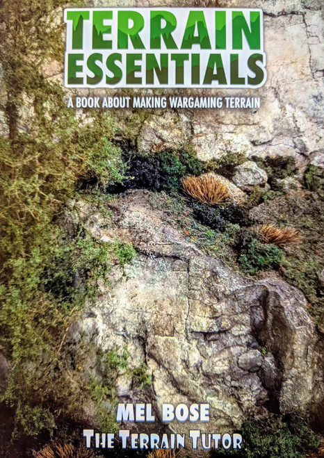 Terrain Essentials: A Book About Making Wargaming Terrain