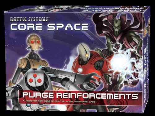 Core Space Purge Reinforcements