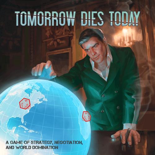 Tomorrow Dies Today