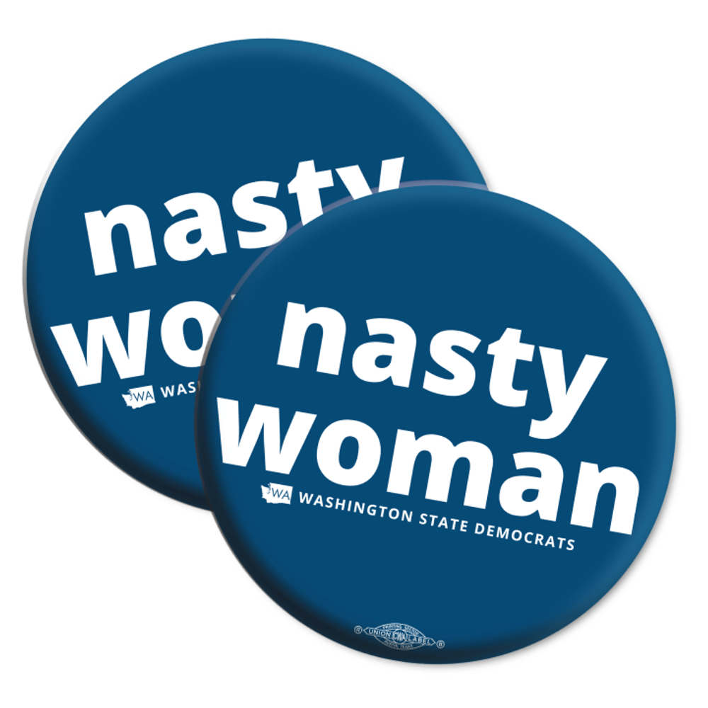 """Nasty Woman"" logo graphic  on (2.25"" Mylar Button -- Pack Of Two!)"