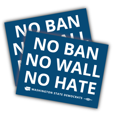 """No Ban, No Wall, No Hate"" logo graphic on (5"" x 4"" Vinyl Sticker -- Pack of Two!)"
