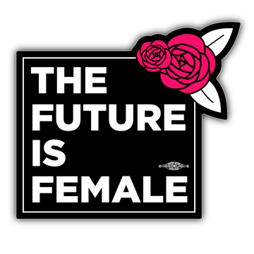 "The Future is Female (4.5"" x 4"" Vinyl Sticker -- Pack of Two!)"