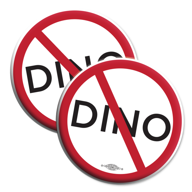 """No-DINO (2.25"""" Mylar Button -- Pack Of Two!)"""