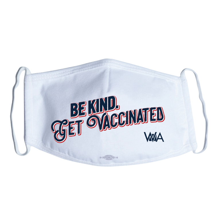Be Kind. Get Vaccinated (White Mask)
