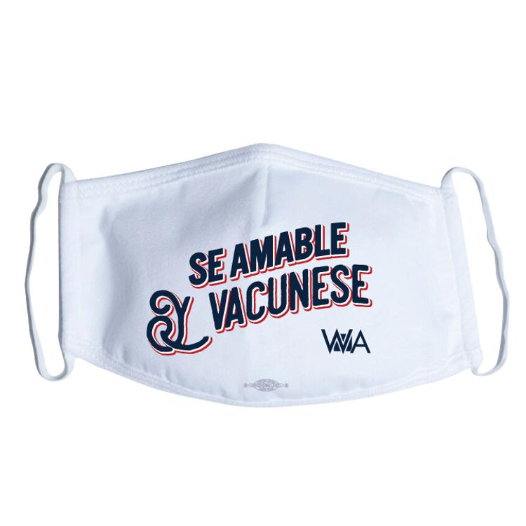 Se Amable Y Vacunese (White Mask)