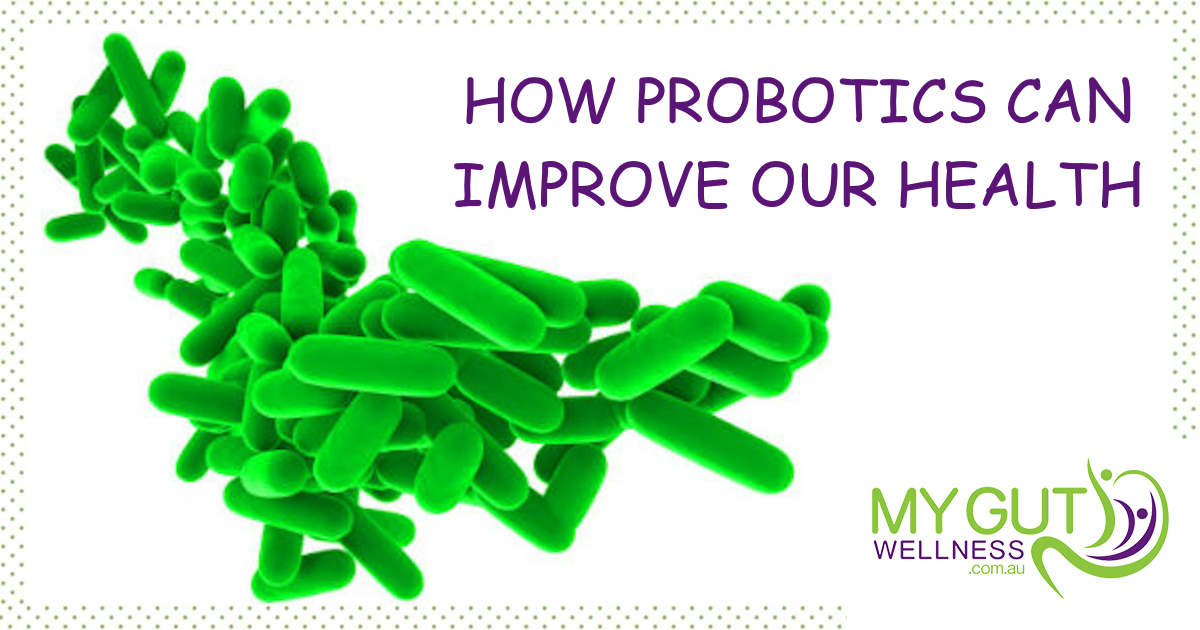 How Probiotics Can Improve Our Health