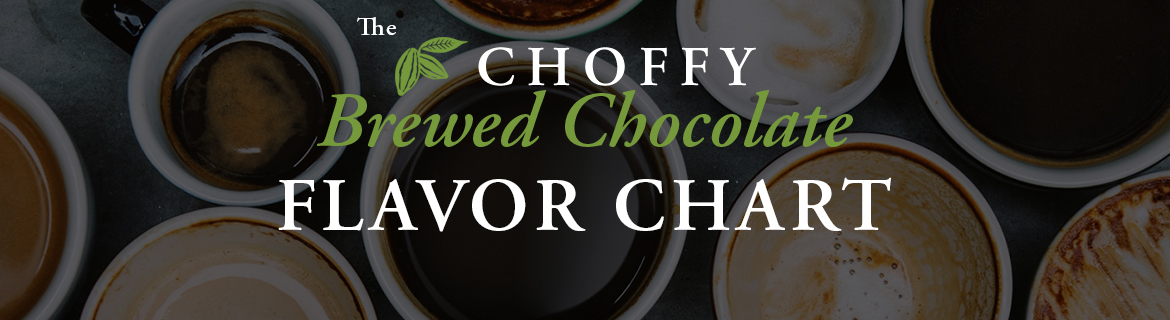 Flavor chart of great brewed chocolate which is Choffy not Crio Bru