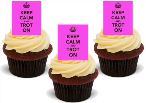 BRIGHT PINK KEEP CALM & TROT ON 12 Standup Premium Wafer Cake Toppers