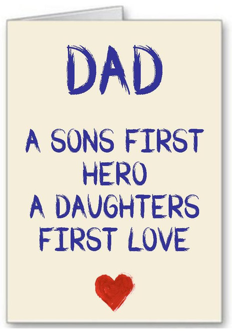 Fathers Day Dad Sons Hero Daughters First Love Greeting Card - A5 White Greeting Card & Envelope