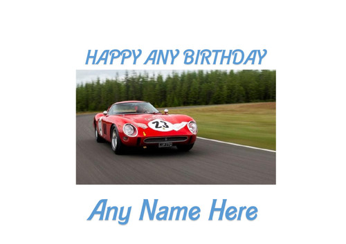 PERSONALISED HAPPY BIRTHDAY 1962 FERRARI 250 GTO CLASSIC CAR A4 EASY PEEL, PRECUT Edible Icing Cake Topper Birthday