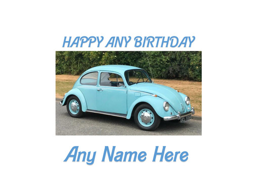 PERSONALISED HAPPY BIRTHDAY 1972 VW BEETLE CAR A4 EASY PEEL, PRECUT Edible Icing Cake Topper Birthday