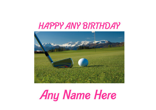PERSONALISED HAPPY BIRTHDAY GOLF CLUB AND BALL A4 EASY PEEL, PRECUT Edible Icing Cake Topper Birthday