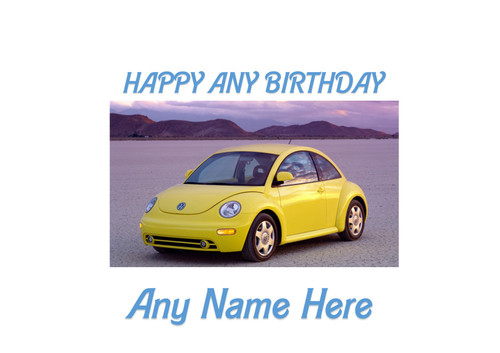 PERSONALISED HAPPY BIRTHDAY NEW VW BEETLE CAR A4 EASY PEEL, PRECUT Edible Icing Cake Topper Birthday