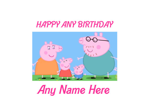 PERSONALISED HAPPY BIRTHDAY PEPA PIG FAMILY A4 EASY PEEL, PRECUT Edible Icing Cake Topper Birthday