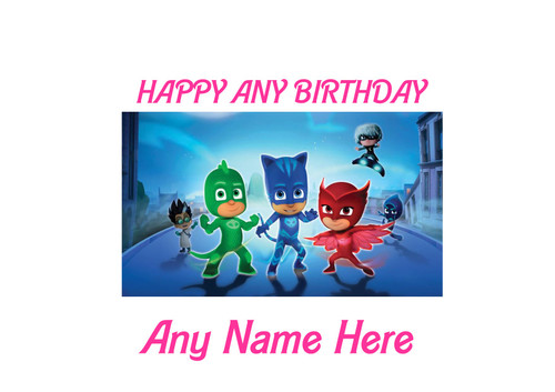 PERSONALISED HAPPY BIRTHDAY PJ MASKS A4 EASY PEEL, PRECUT Edible Icing Cake Topper Birthday