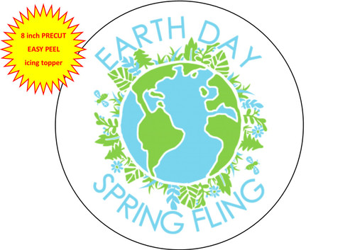 PERSONALISED Earth Day Spring Fling 8 inch Round EASY PEEL, PRECUT Edible Icing Cake Topper Decoration