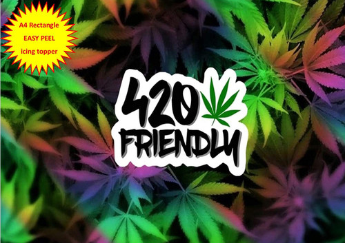 420 Friendly with Rainbow Cannabis Hash Leaf A4 EASY PEEL, PRECUT Edible Icing Cake Topper Birthday