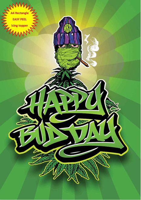 420 Happy Bud Day Budday with Spliff Birthday Smoker Stoner A4 EASY PEEL, PRECUT Edible Icing Cake Topper Birthday