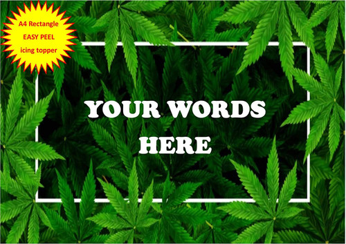 420 Personalised Cannabis hash leaf background frame cbd A4 EASY PEEL, PRECUT Edible Icing Cake Topper Birthday