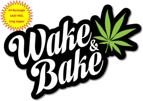 420 Wake & Bake cannabis hash leaf cbd A4 EASY PEEL, PRECUT Edible Icing Cake Topper Birthday
