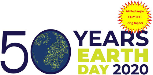 50 Years of Earth Day 2020 A4 EASY PEEL, PRECUT Edible Icing Cake Topper Birthday