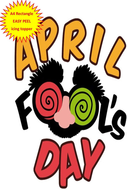 April Fools Day with Funny Face A4 EASY PEEL, PRECUT Edible Icing Cake Topper Birthday