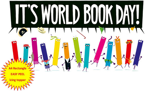 It's World Book Day! With bookmarks figures A4 EASY PEEL, PRECUT Edible Icing Cake Topper Birthday