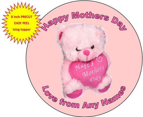 PERSONALISED Happy Mothers Day Pink Fluffy Teddy Bear 8 inch Round EASY PEEL, PRECUT Edible Icing Cake Topper Decoration