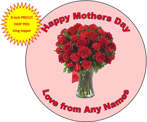 PERSONALISED Happy Mothers Day Red Rose Bunch 8 inch Round EASY PEEL, PRECUT Edible Icing Cake Topper Decoration