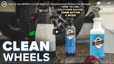 How To Use WOWO's CLEAN WHEELS | Recommended Dilutions for Wheel Cleaning, Foam Action & More!