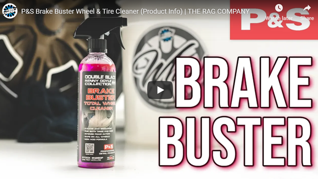 P&S Brake Buster Wheel & Tire Cleaner (Product Info)   THE RAG COMPANY