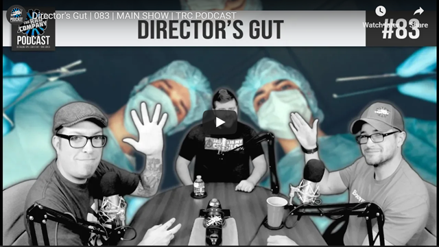 Director's Gut   083   MAIN SHOW   TRC PODCAST