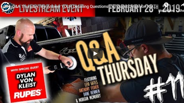 Q&A Thursday: We Answer YOUR Detailing Questions! (With Guest Dylan von Kleist) | February 28th, 2019