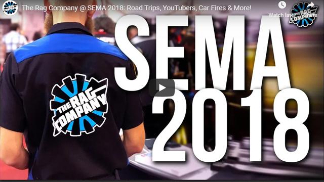 The Rag Company @ SEMA 2018: Road Trips, YouTubers, Car Fires & More!