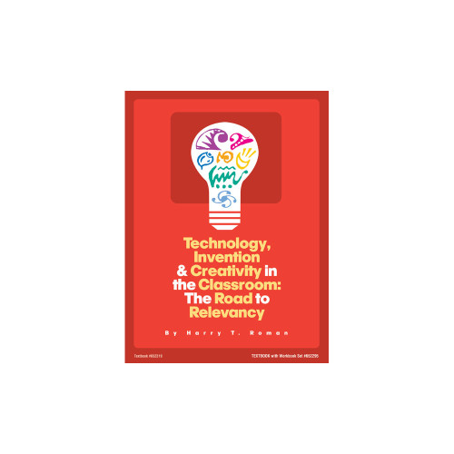 Technology, Invention, and Creativity in the Classroom