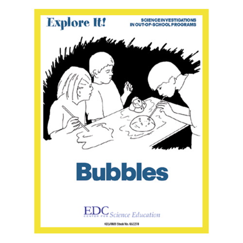 Explore It! Bubbles Guide