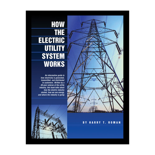How the Electric Utility System Works
