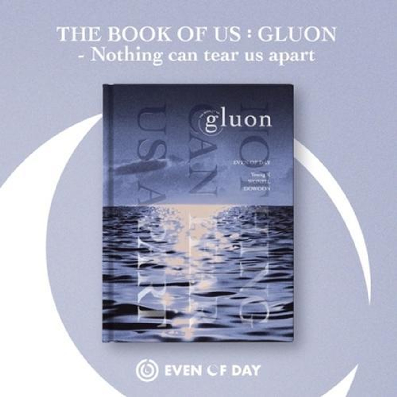 DAY6 (EVEN OF DAY) - 1st Mini [THE BOOK OF US : GLUON - NOTHING CAN TEAR US APART]