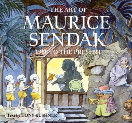 ART OF MAURICE SENDAK 1980 TO PRESENT HC