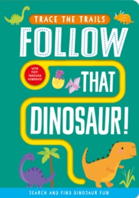 FOLLOW THAT DINOSAUR BOARD (TRACE THE TRAILS)