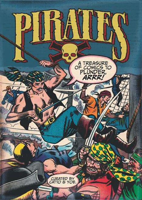 PIRATES A TREASURE OF COMICS TO PLUNDER SC