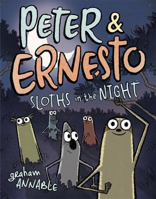 PETER & ERNESTO SLOTHS IN THE NIGHT HC