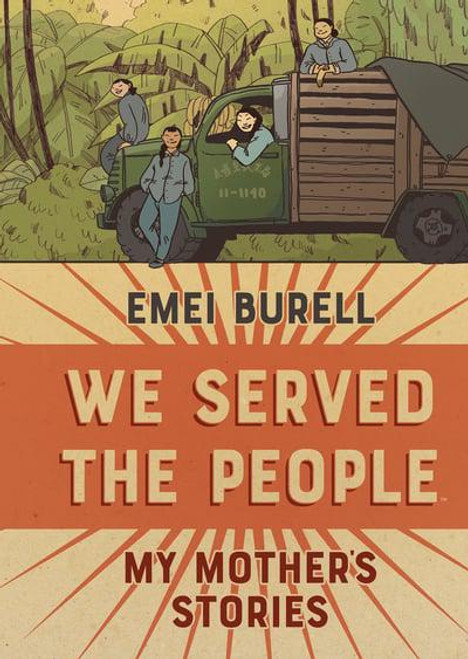 WE SERVED THE PEOPLE MY MOTHERS STORIES HC