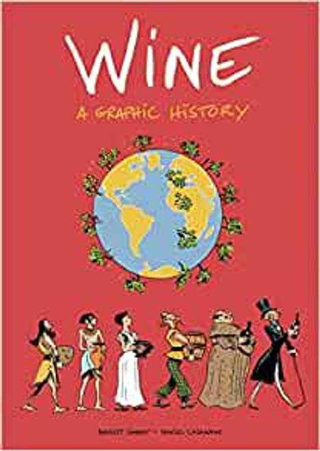 WINE A GRAPHIC HISTORY SC