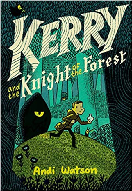 KERRY AND THE KNIGHT OF THE FOREST HC