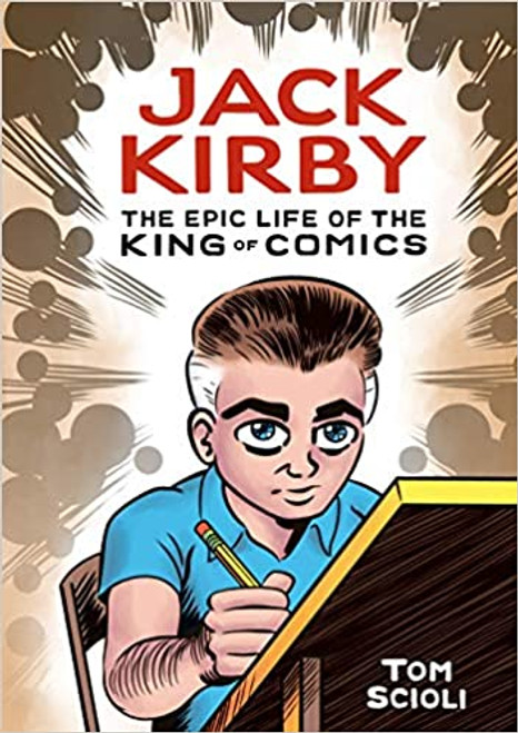 JACK KIRBY HC THE EPIC LIFE OF THE KING OF COMICS