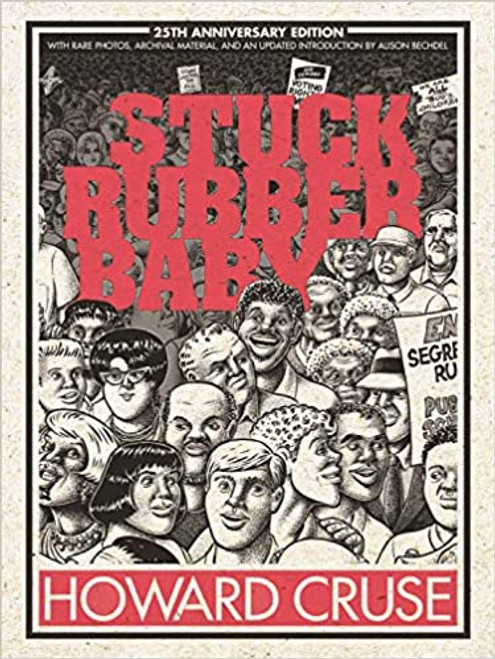 STUCK RUBBER BABY HC 25TH ANNIVERSARY EDITION