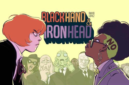 BLACKHAND & IRONHEAD HC VOL 01