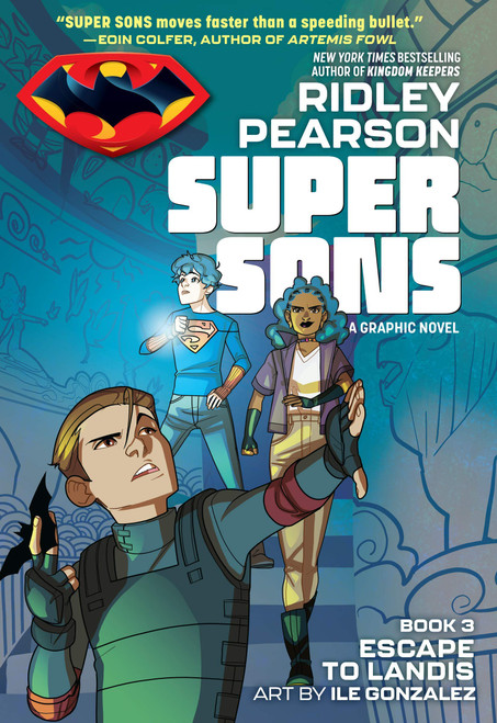SUPER SONS TP BOOK 03 ESCAPE TO LANDIS