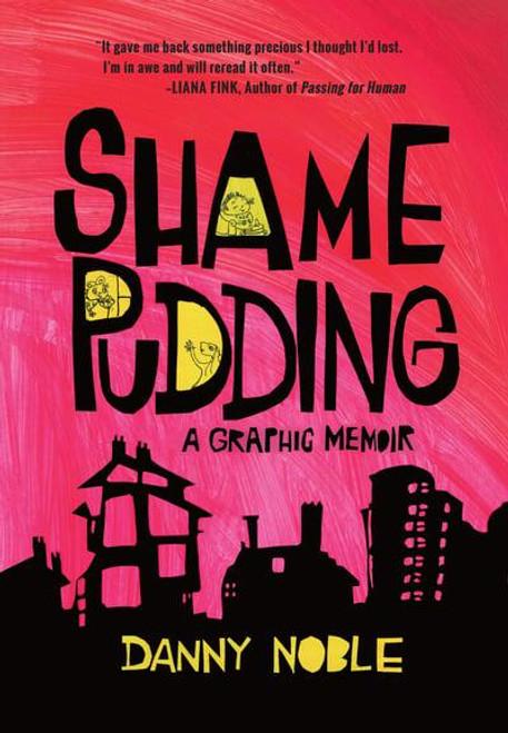SHAME PUDDING GRAPHIC MEMOIR SC